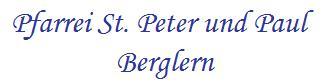 Pfarrei St. Peter und Paul Berglern