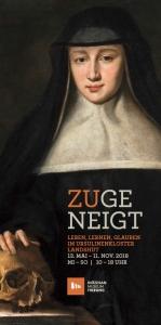 """Ausstellung """"Zugeneigt. Leben, Lernen, Glauben im Ursulinenkloster Landshut"""""""