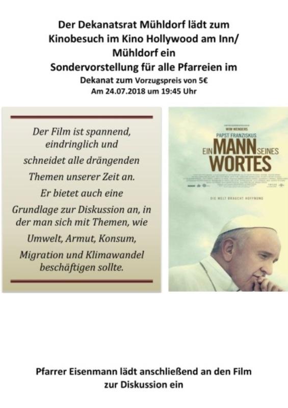 Der Dekanatsrat Mühldorf lädt zum<br/>Kinobesuch im Kino Hollywood am Inn/<br/>Mühldorf ein<br/>Sondervorstellung für alle Pfarreien im<br/>Dekanat zum Vorzugspreis von 5€<br/>Am 24.07.2018 um 19:45 Uhr