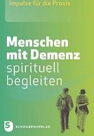Menschen mit Demenz spirituell begleiten Titel