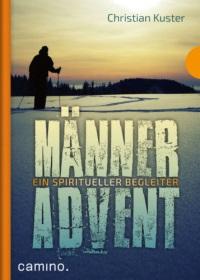 Männer Advent