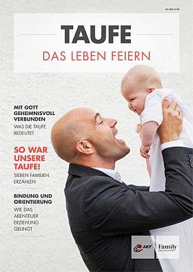 Titel Magazin Taufe - Das Leben feiern