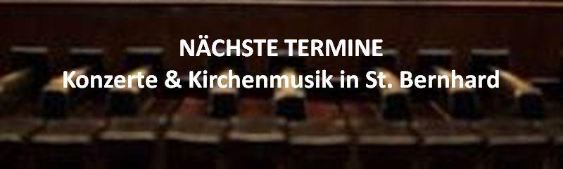 Kirchenmusikprogramm St. Bernhard