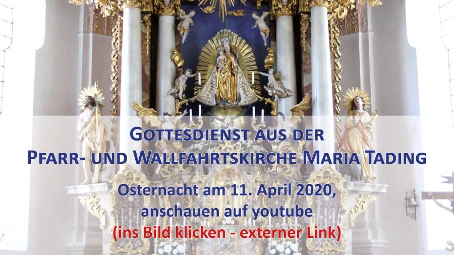 Osternacht Pfarrverband Maria Tading