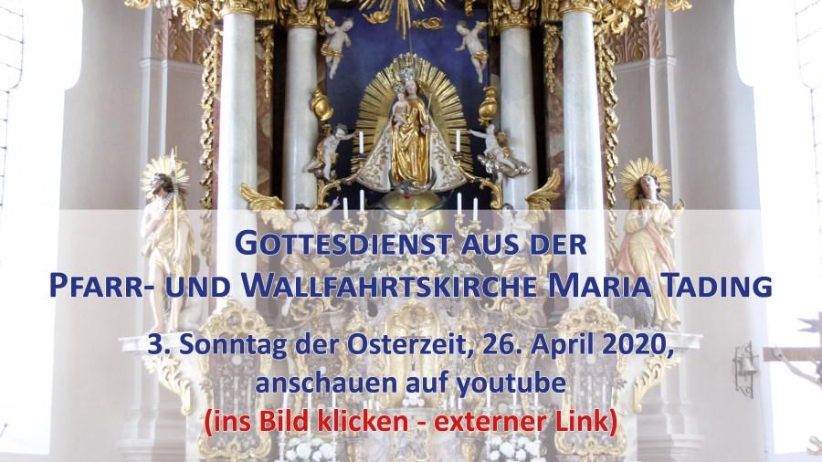 kirch dahaom live Gottesdienstübertraung Pfarrkirche Wallfahrtskirche Maria Tading