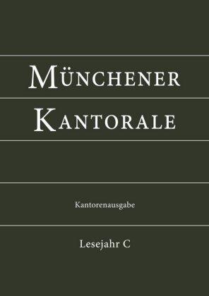 Münchener Kantorale, Kantorenausgabe Bd. C