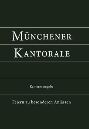 Münchener Kantorale, Kantorenausgabe Bd. F