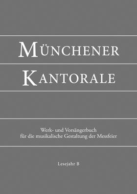 Münchener Kantorale, Werkbuch Bd. B