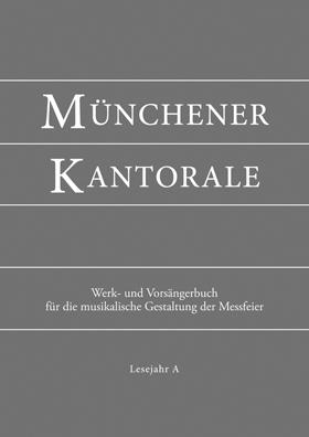 Münchener Kantorale, Werkbuch Bd. A