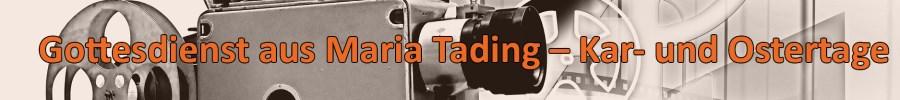 kirch dahoam Pfarrverband Maria Tading Video und Stream