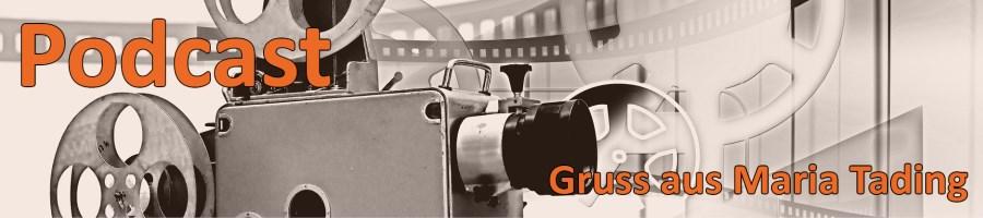 Podcast Gruss aus Maria Tading kirch dahoam Pfarrverband