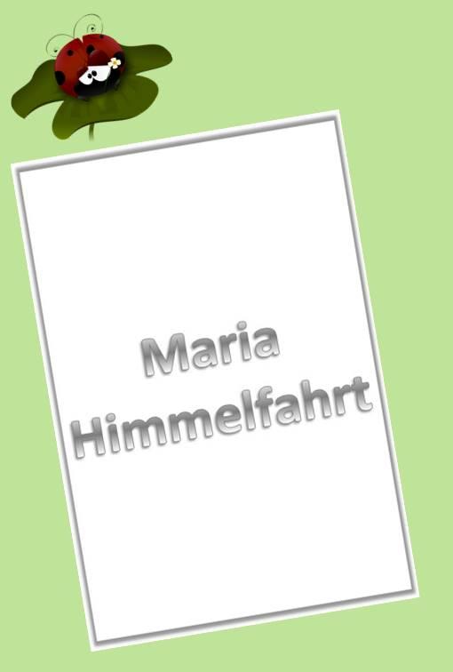Marienkäferl_Brief41 Maria Himmelfahrt
