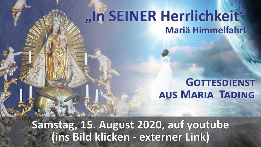 Gottesdienst Übertragung Pfarrkirche Wallfahrtskirche Maria Tading kirch dahoam Maria Himmelfahrt 15. August 2020
