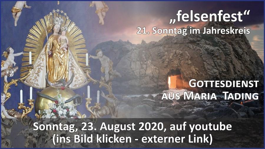Gottesdienst aus Maria Tading kirch dahoam Pfarrverband 21. Sonntag im Jahreskreis 23. August 2020