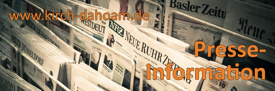 kirch dahoam - Header Presse-Information