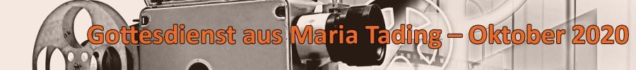Video, Stream, Gottesdienst, kirch dahoam, Pfarrverband Pfarrkirche Wallfahrtskirche Maria Tading