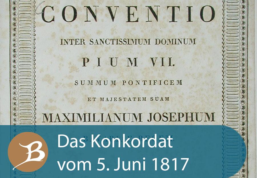 Grafik Das Konkordat vom 5. Juni 1817
