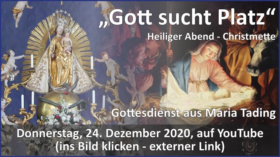 Gottesdienstübertragung Pfarrkirche Wallfahrtskirche Pfarrverband Maria Tading kirch dahoam Weihnachten Christmette 24. Dezember 2020