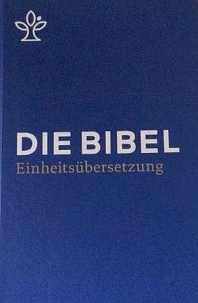 Bibel - neue Einheitsfassung