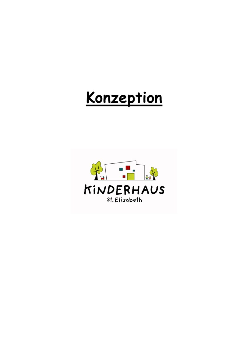 Konzeption Kinderhaus St. Elisabeth Grafing